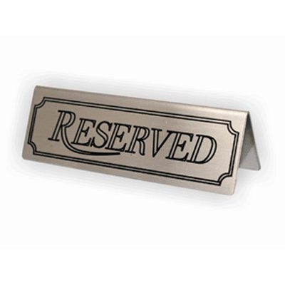 Stainless Steel Reserved Signs Packprodisplays Co Uk